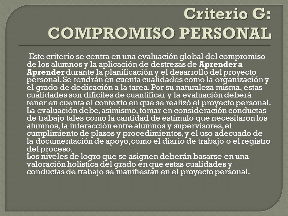 Criterio G: COMPROMISO PERSONAL