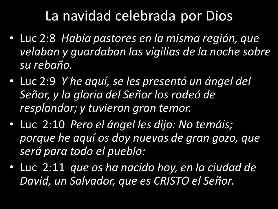 La navidad celebrada por Dios