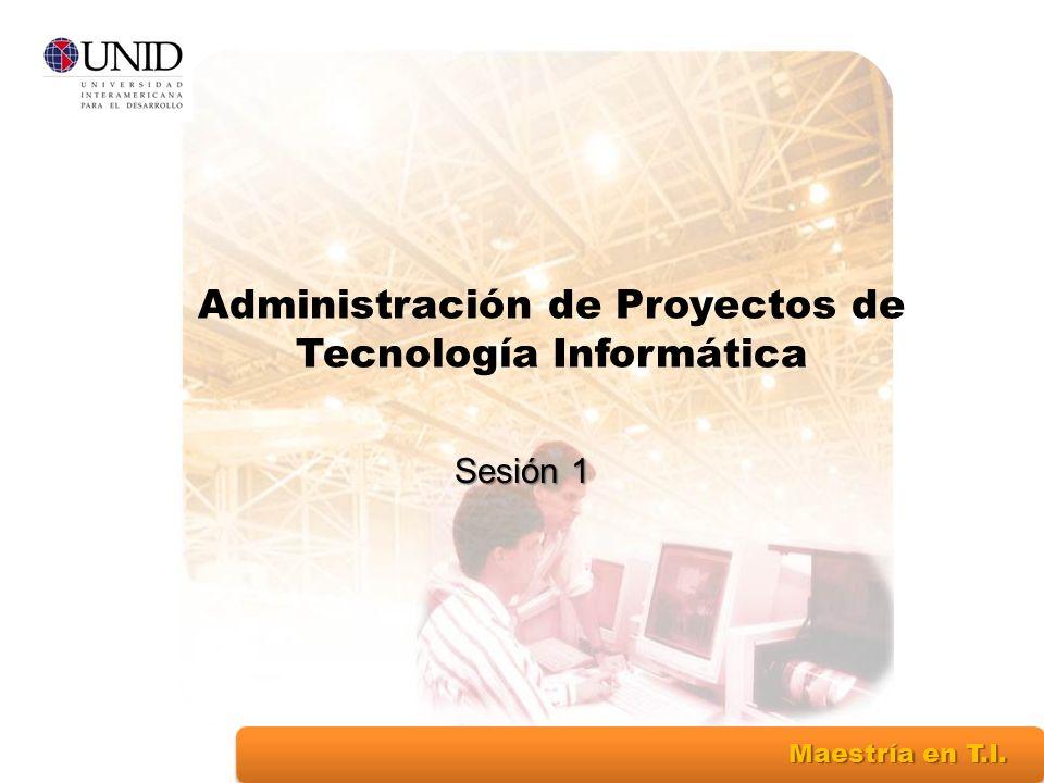 Administración de Proyectos de Tecnología Informática