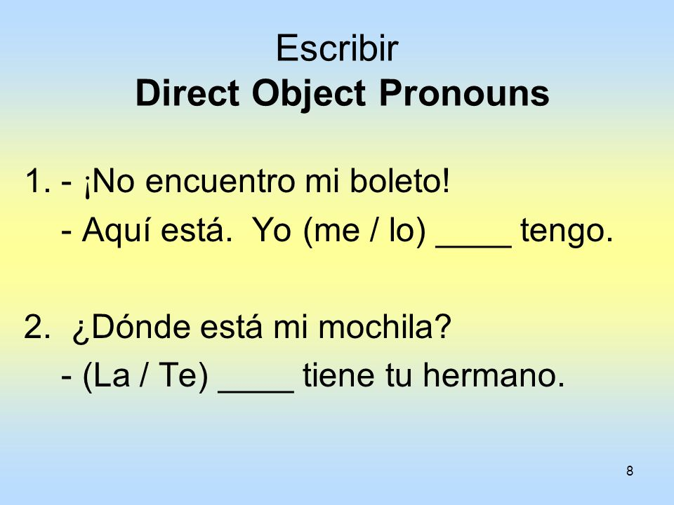 Escribir Direct Object Pronouns