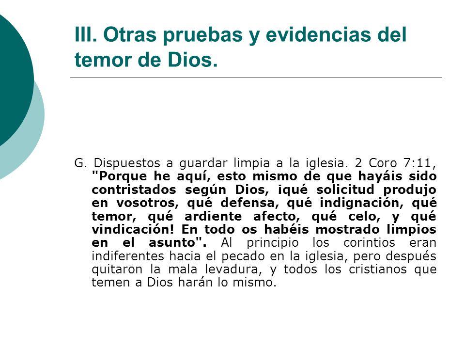III. Otras pruebas y evidencias del temor de Dios.