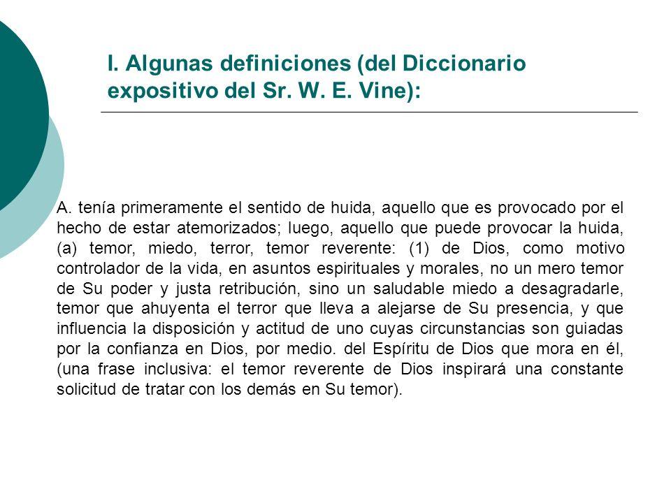 I. Algunas definiciones (del Diccionario expositivo del Sr. W. E