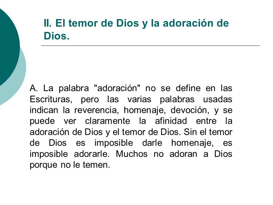II. El temor de Dios y la adoración de Dios.