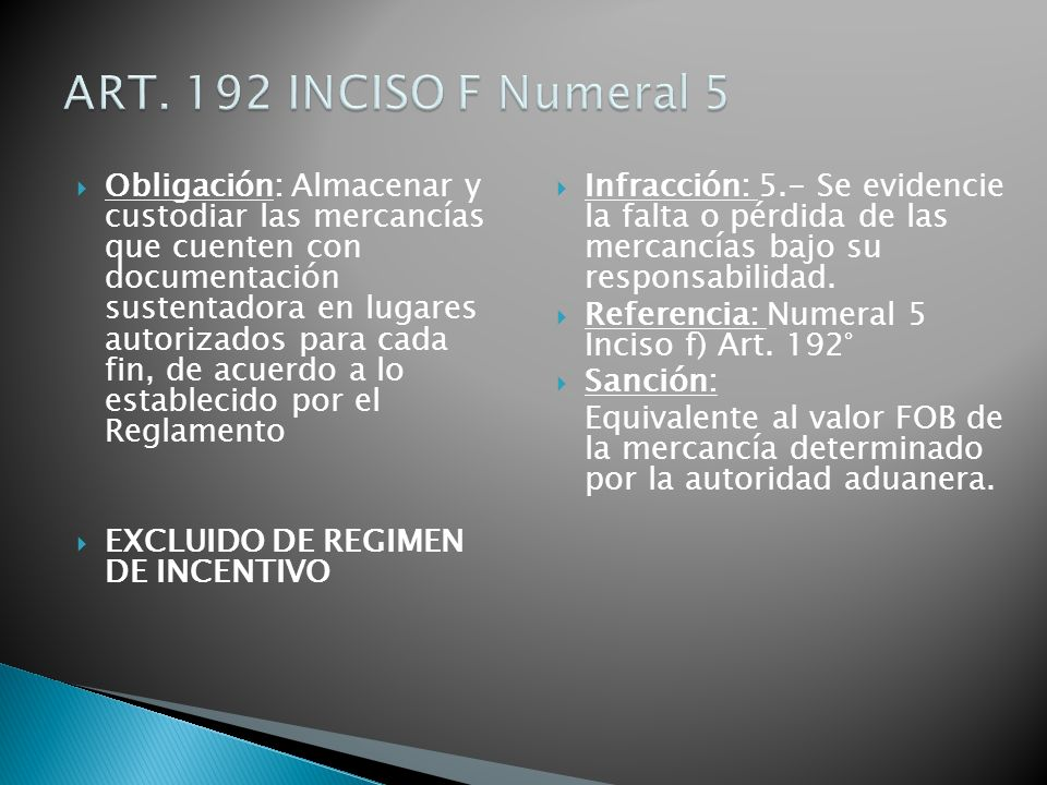 ART. 192 INCISO F Numeral 5