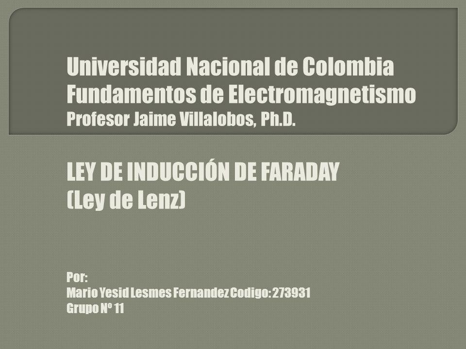 Universidad Nacional de Colombia Fundamentos de Electromagnetismo