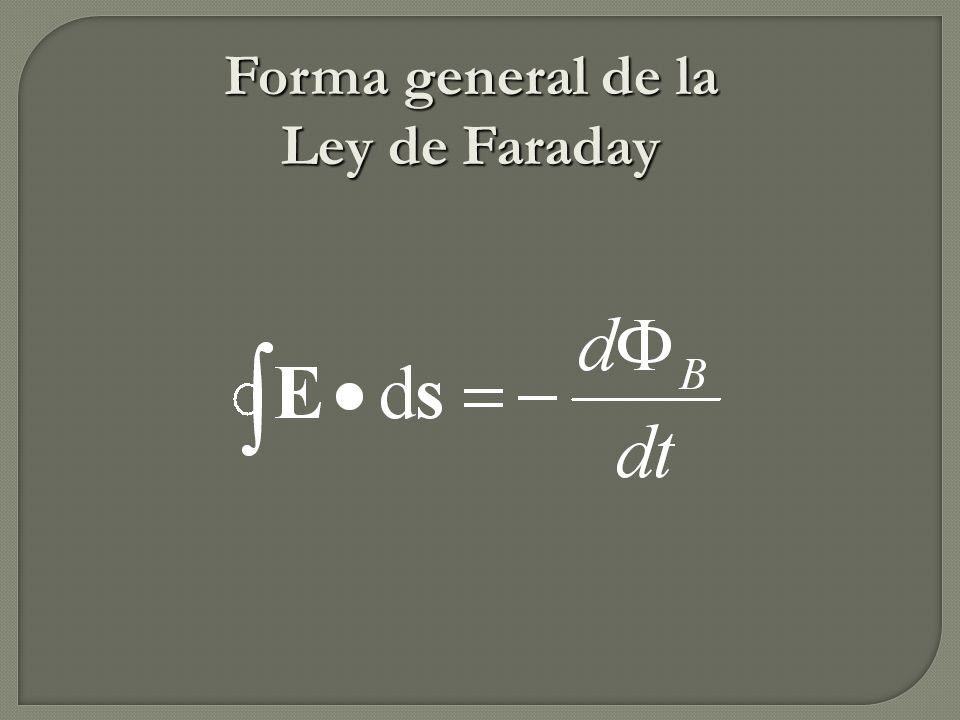 Forma general de la Ley de Faraday