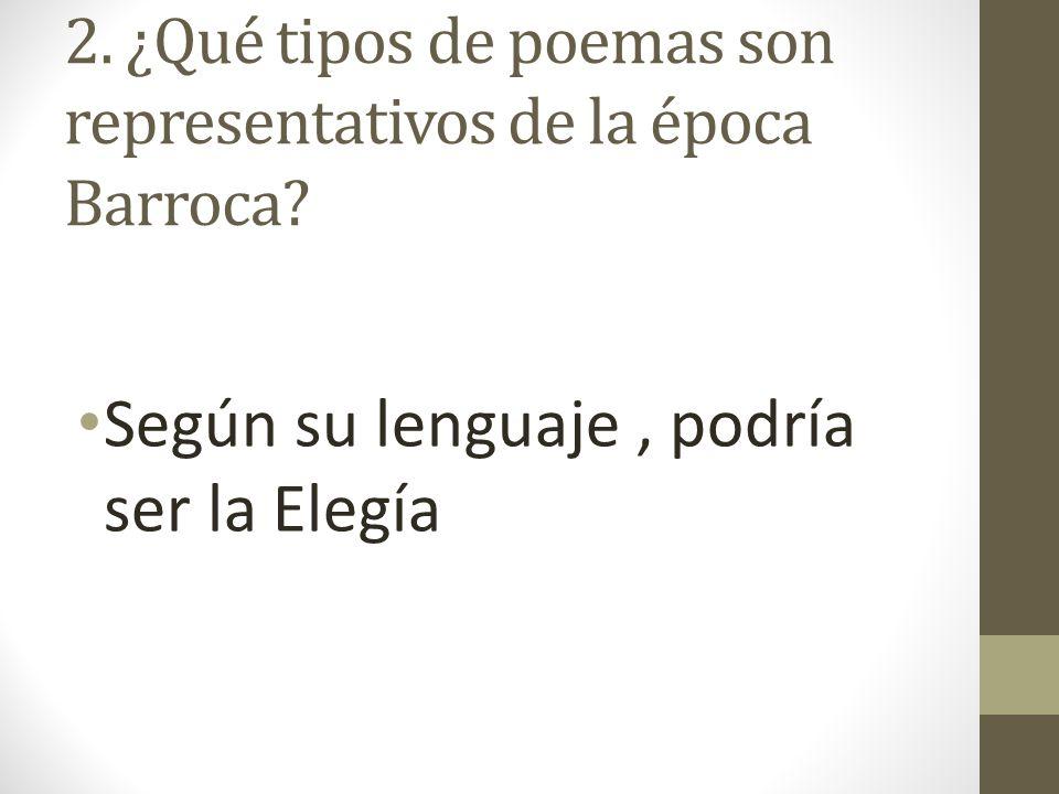 2. ¿Qué tipos de poemas son representativos de la época Barroca