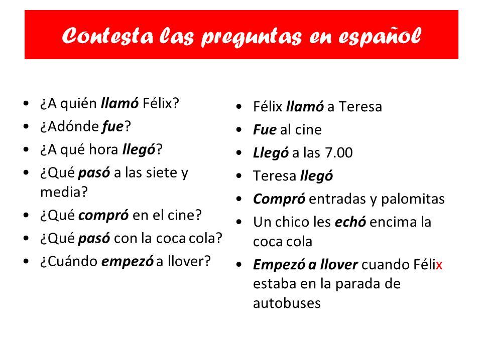 Contesta las preguntas en español