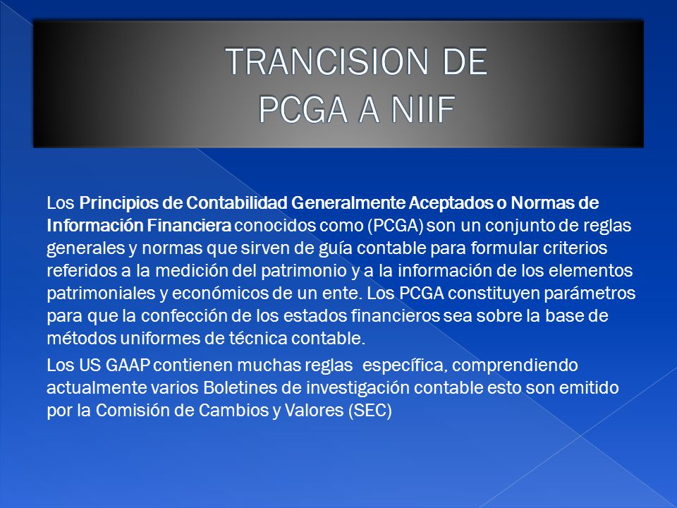 TRANCISION DE PCGA A NIIF