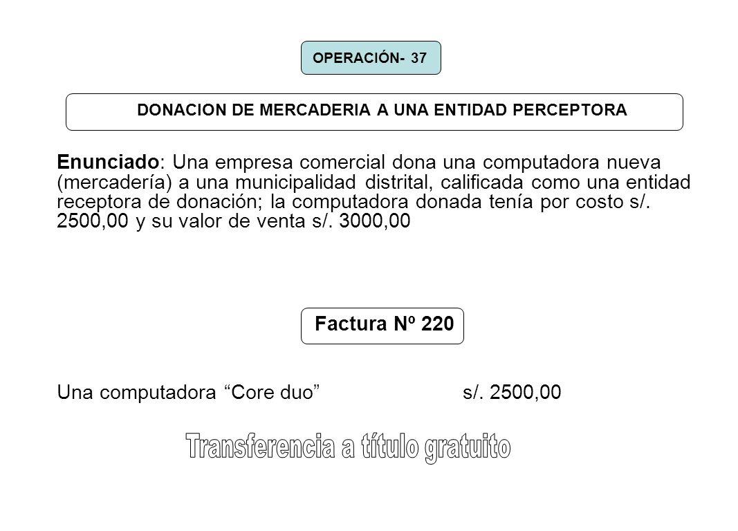 DONACION DE MERCADERIA A UNA ENTIDAD PERCEPTORA