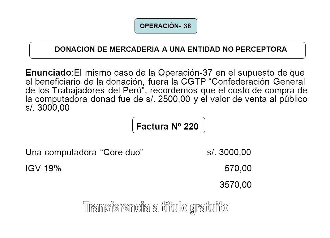 DONACION DE MERCADERIA A UNA ENTIDAD NO PERCEPTORA