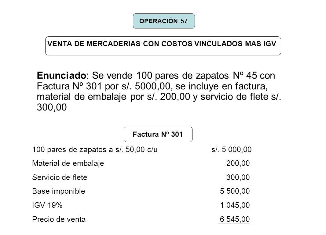 VENTA DE MERCADERIAS CON COSTOS VINCULADOS MAS IGV
