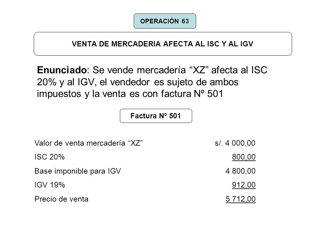 VENTA DE MERCADERIA AFECTA AL ISC Y AL IGV