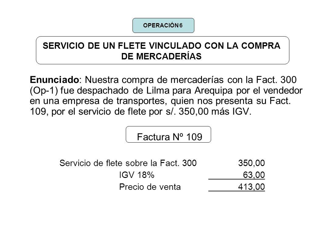 SERVICIO DE UN FLETE VINCULADO CON LA COMPRA DE MERCADERÍAS