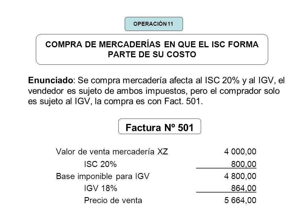 COMPRA DE MERCADERÍAS EN QUE EL ISC FORMA PARTE DE SU COSTO