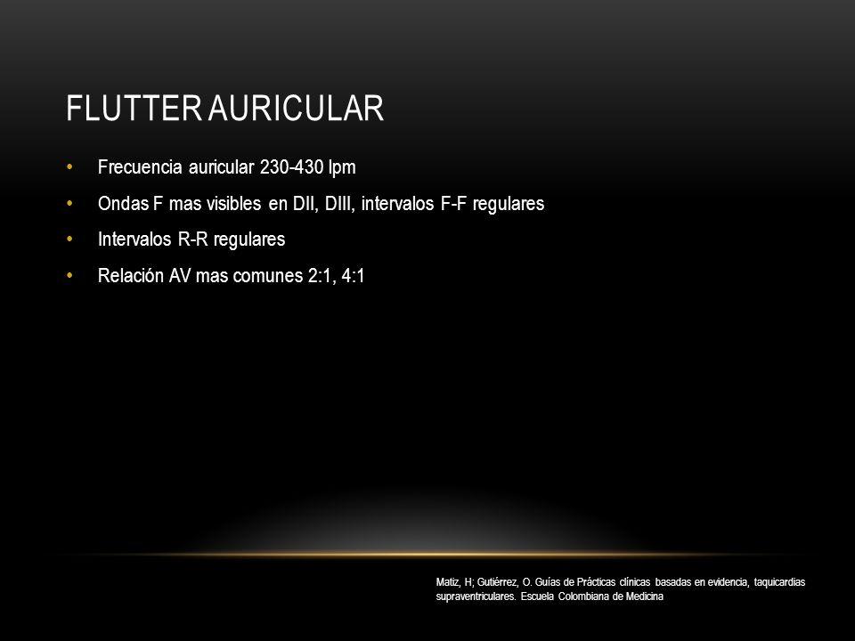 Flutter auricular Frecuencia auricular 230-430 lpm