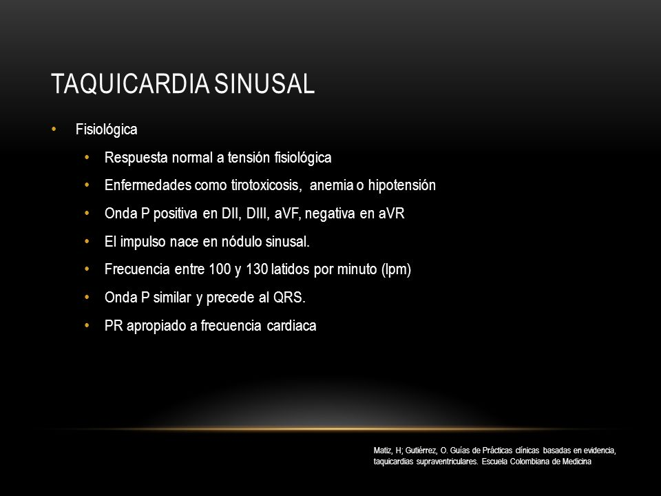 Taquicardia sinusal Fisiológica Respuesta normal a tensión fisiológica