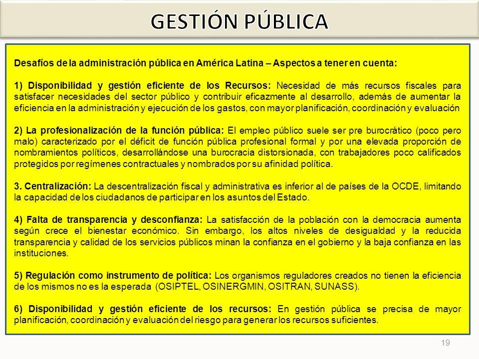 GESTIÓN PÚBLICA Desafíos de la administración pública en América Latina – Aspectos a tener en cuenta: