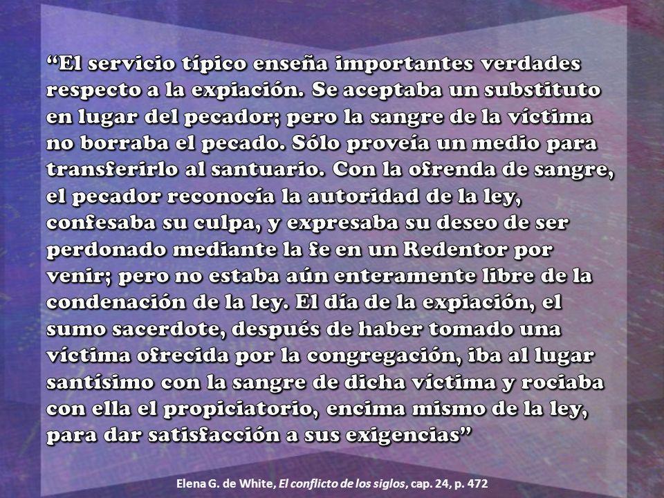 Elena G. de White, El conflicto de los siglos, cap. 24, p. 472