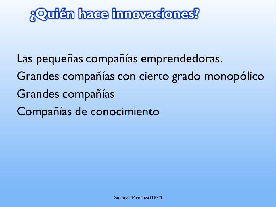¿Quién hace innovaciones