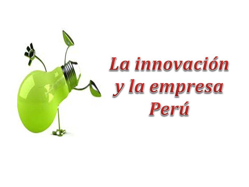 La innovación y la empresa Perú