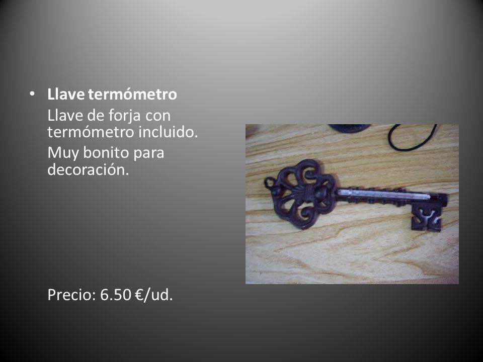 Llave termómetro Llave de forja con termómetro incluido.