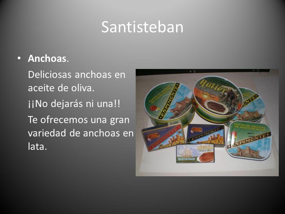Santisteban Anchoas. Deliciosas anchoas en aceite de oliva.