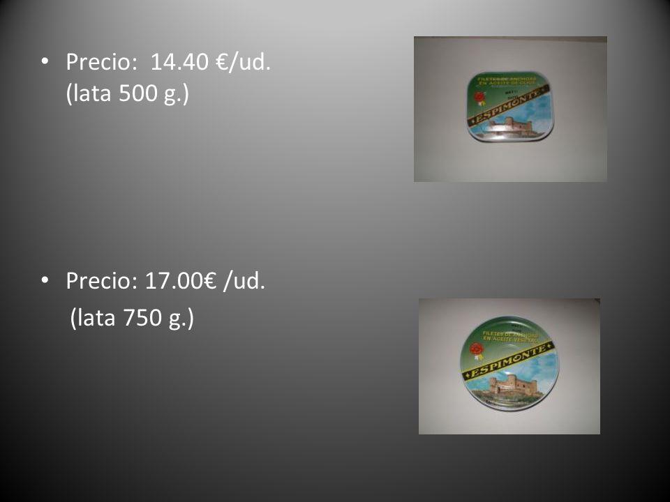 Precio: 14.40 €/ud. (lata 500 g.) Precio: 17.00€ /ud. (lata 750 g.)