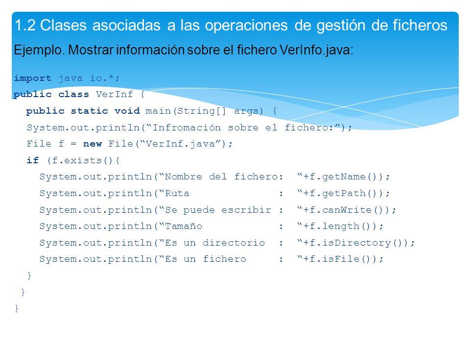 1.2 Clases asociadas a las operaciones de gestión de ficheros