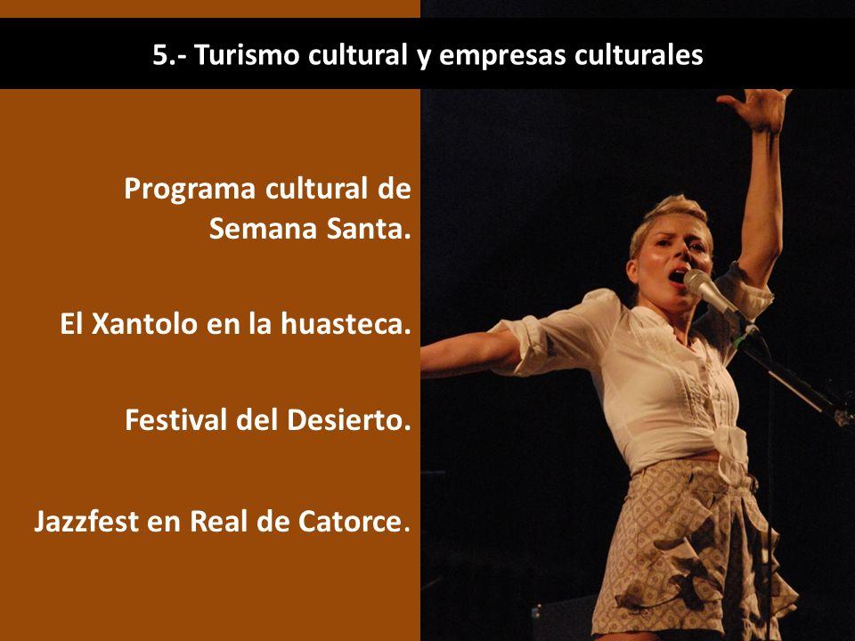 5.- Turismo cultural y empresas culturales