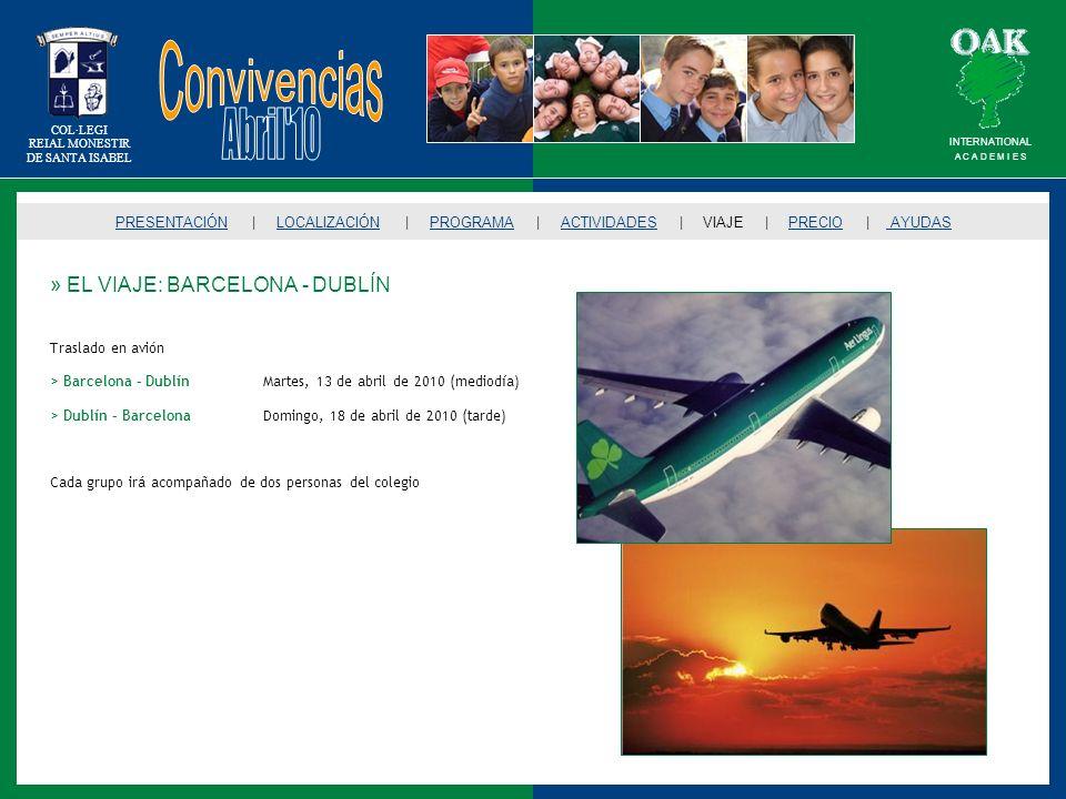 Convivencias Abril 10 » EL VIAJE: BARCELONA - DUBLÍN