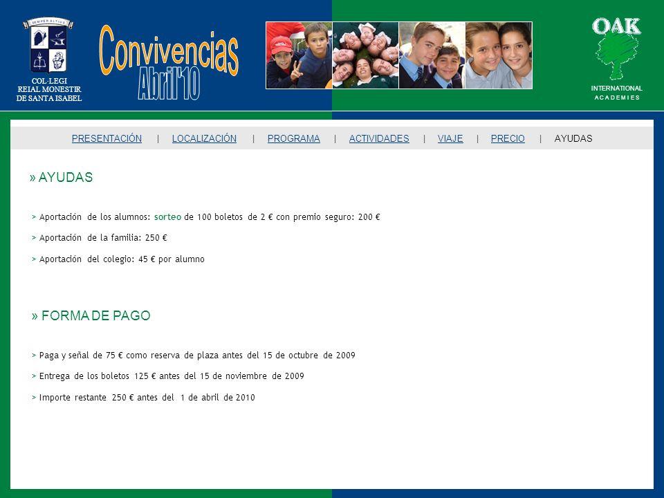 Convivencias Abril 10 » AYUDAS » FORMA DE PAGO