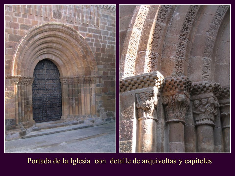 Portada de la Iglesia con detalle de arquivoltas y capiteles