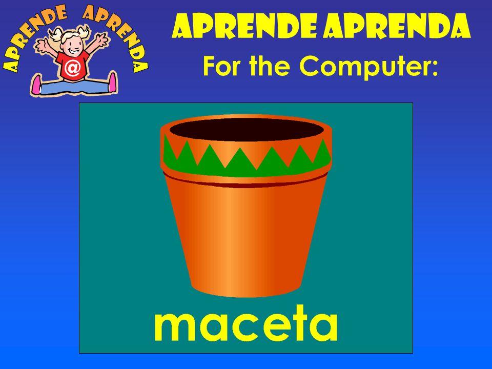 Aprende Aprenda aprende aprenda @ For the Computer: