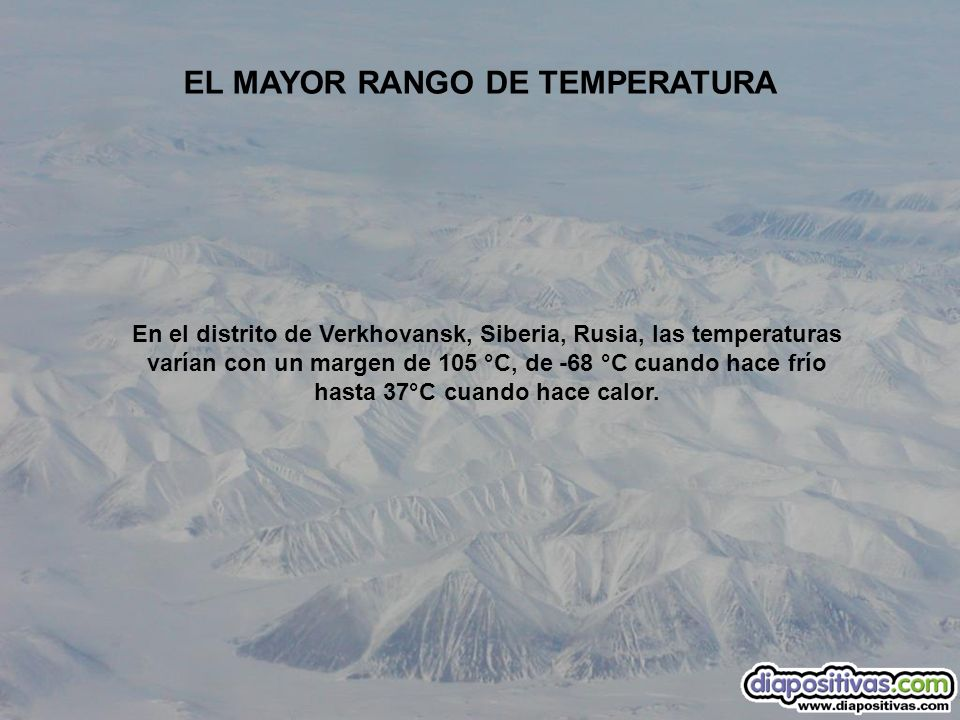 EL MAYOR RANGO DE TEMPERATURA