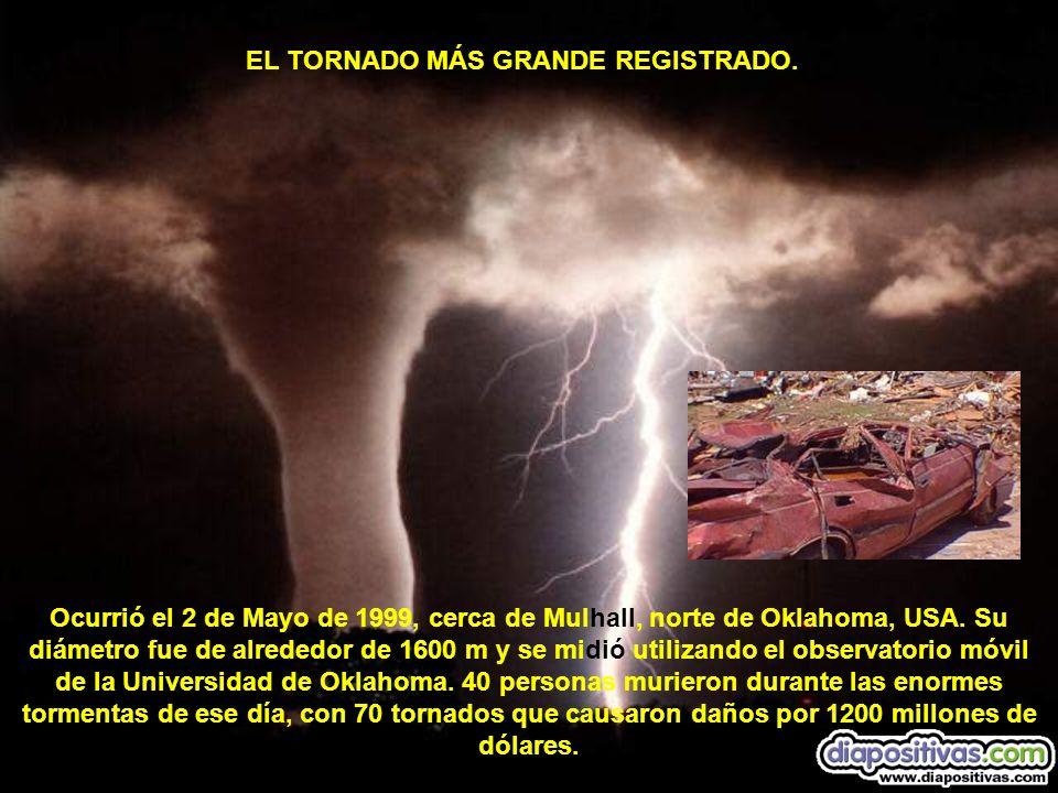 EL TORNADO MÁS GRANDE REGISTRADO.