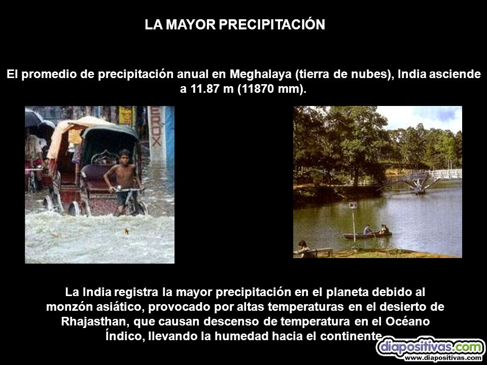 LA MAYOR PRECIPITACIÓN
