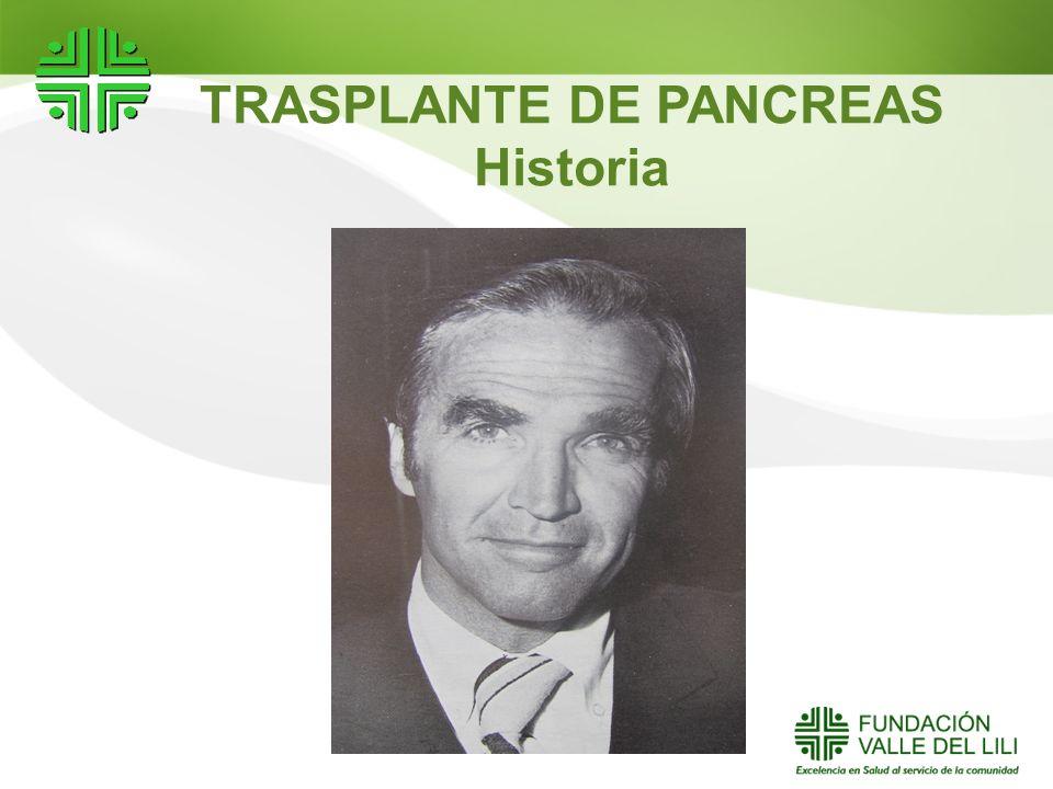 TRASPLANTE DE PANCREAS Historia