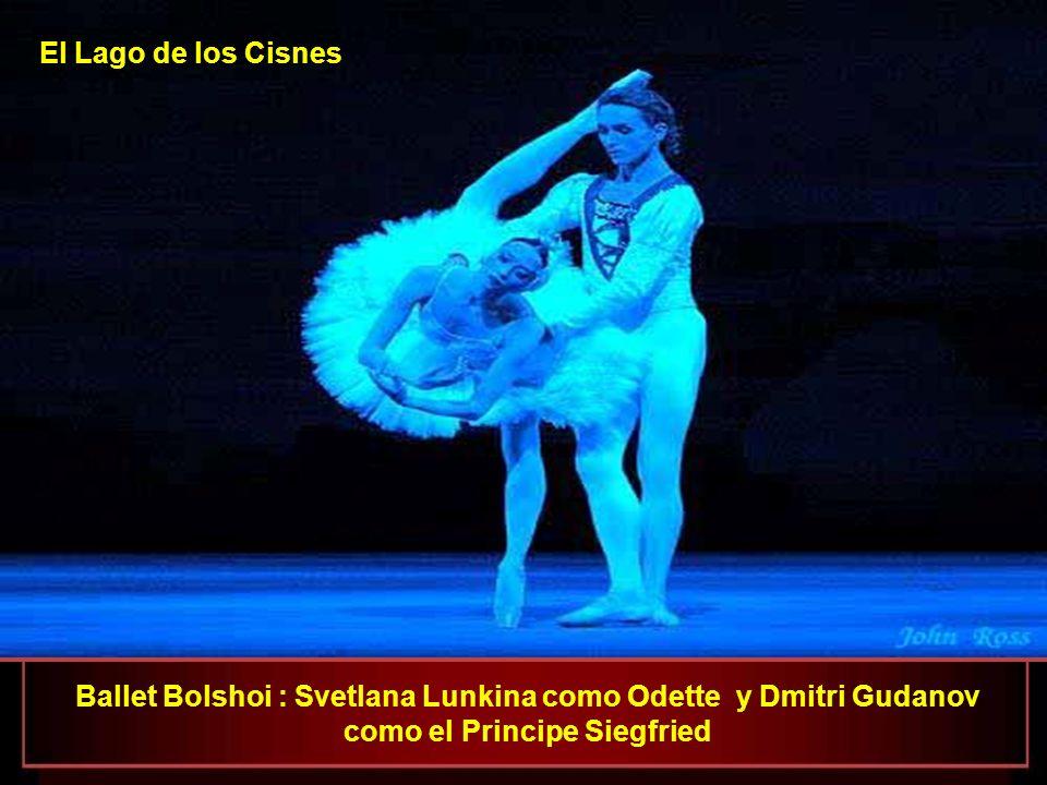 El Lago de los Cisnes Ballet Bolshoi : Svetlana Lunkina como Odette y Dmitri Gudanov como el Principe Siegfried.