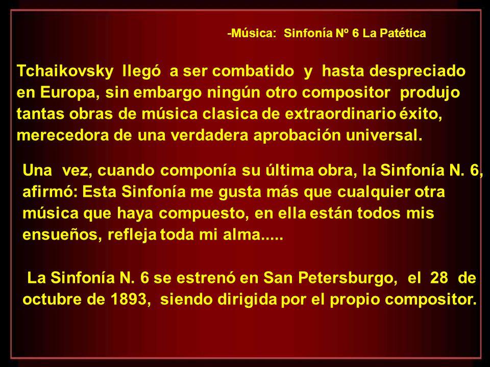 -Música: Sinfonía Nº 6 La Patética