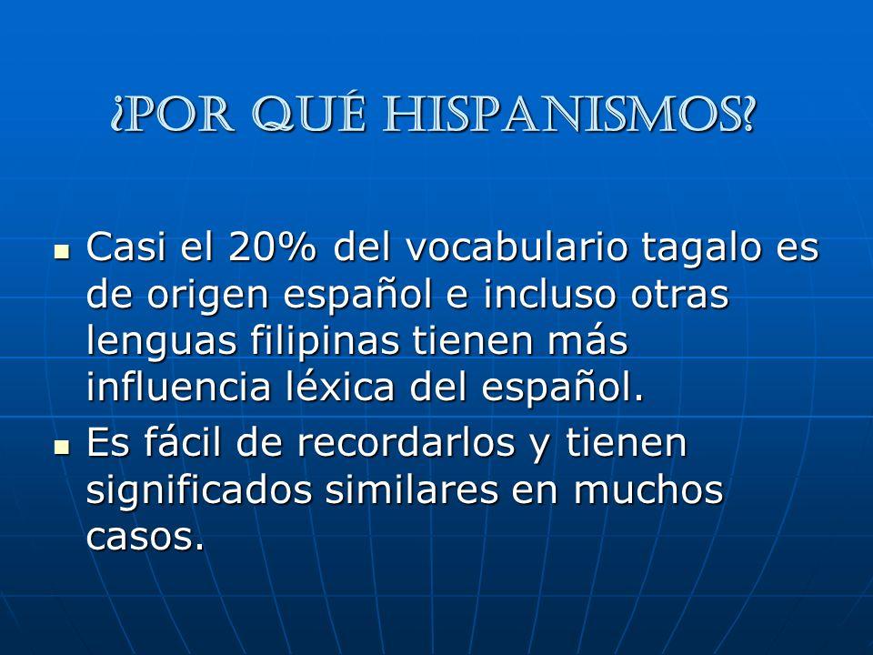 ¿Por qué hispanismos