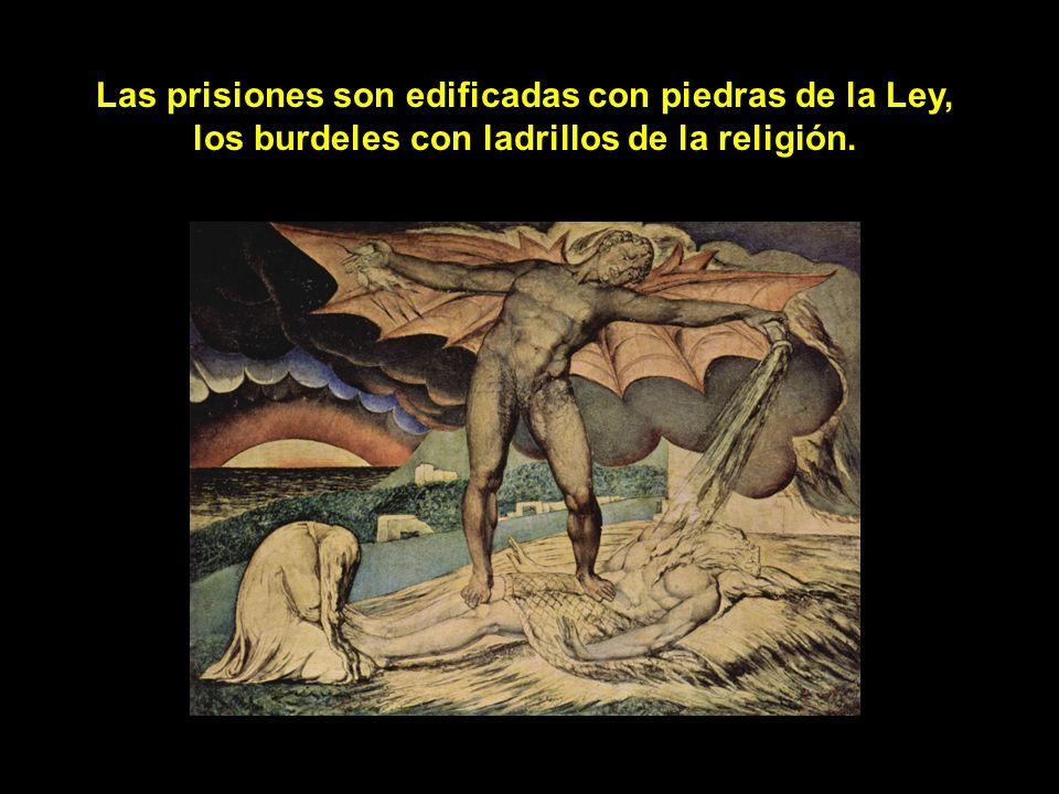 Las prisiones son edificadas con piedras de la Ley,