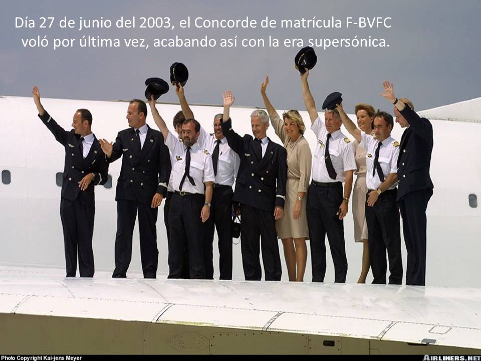 Día 27 de junio del 2003, el Concorde de matrícula F-BVFC