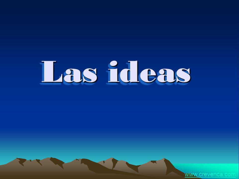 Las ideas www.crevenca.com