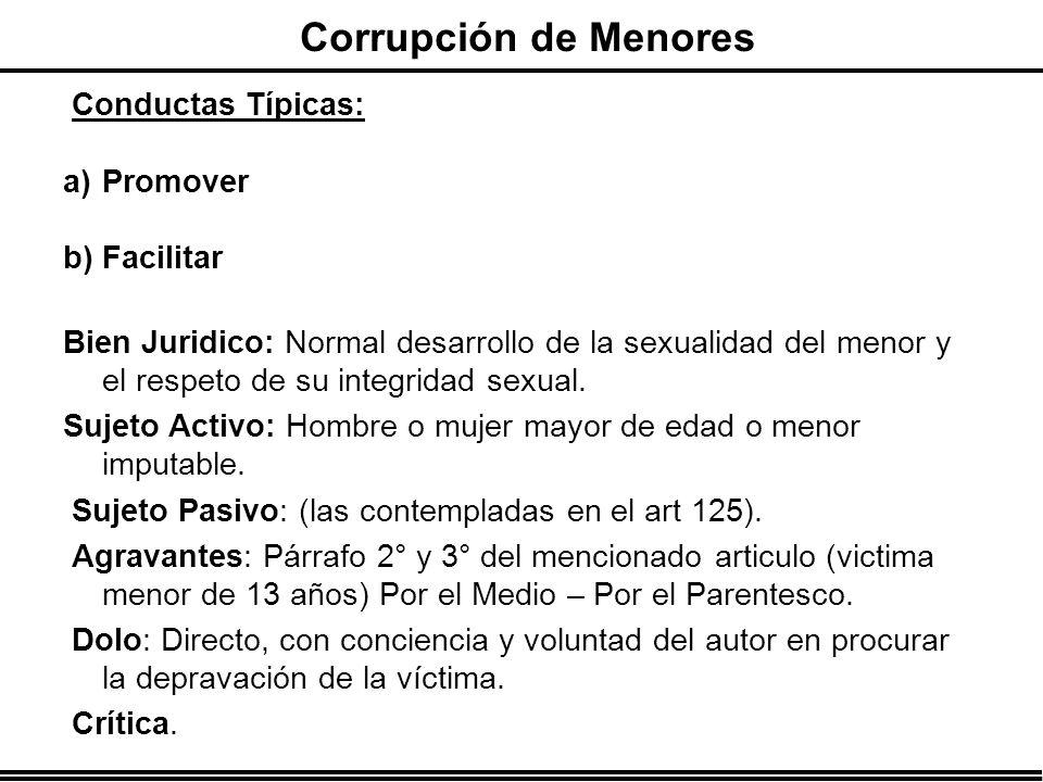 Corrupción de Menores Conductas Típicas: Promover Facilitar