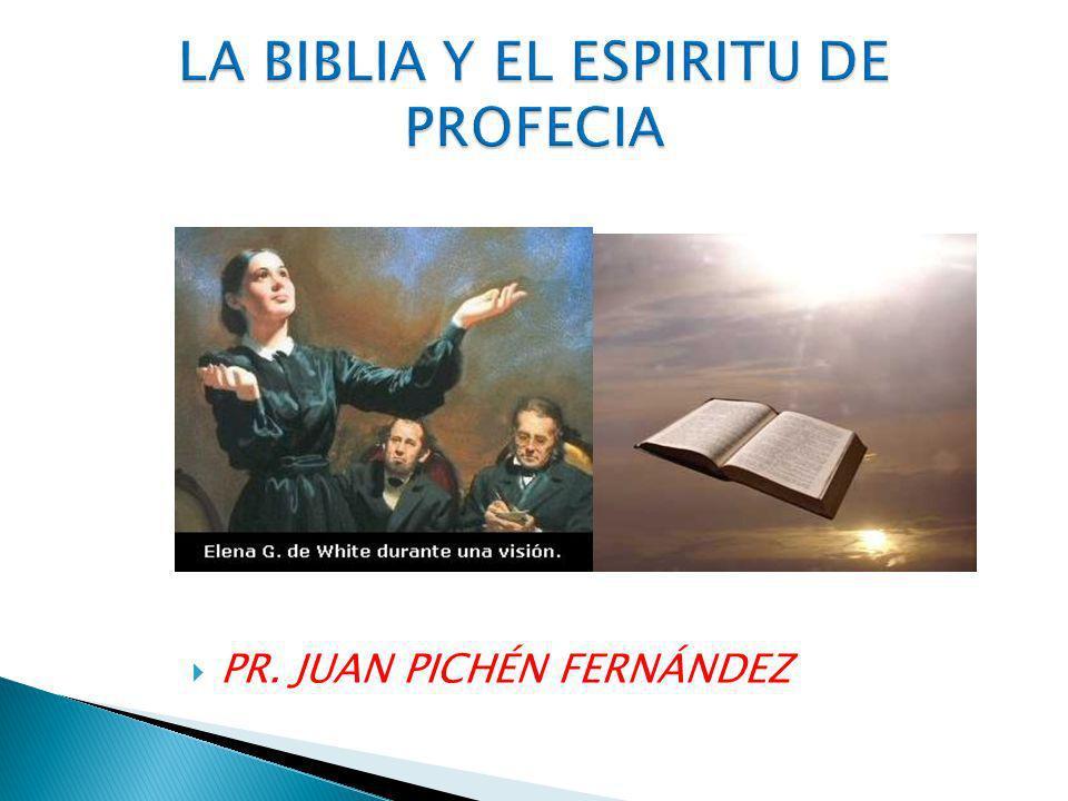 LA BIBLIA Y EL ESPIRITU DE PROFECIA