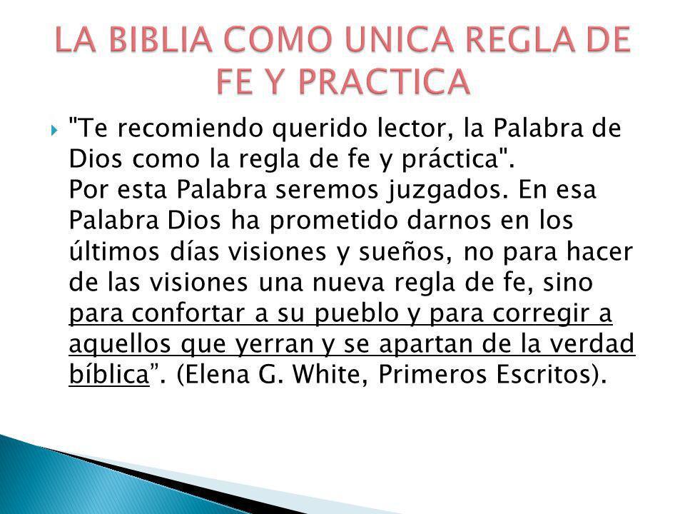 LA BIBLIA COMO UNICA REGLA DE FE Y PRACTICA
