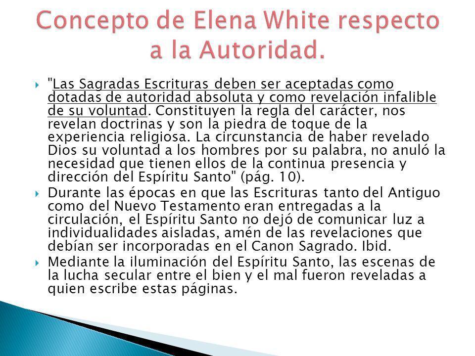 Concepto de Elena White respecto a la Autoridad.