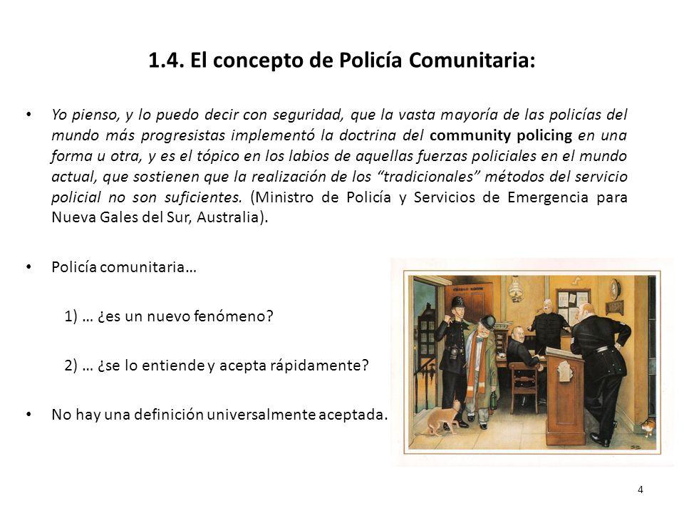 1.4. El concepto de Policía Comunitaria: