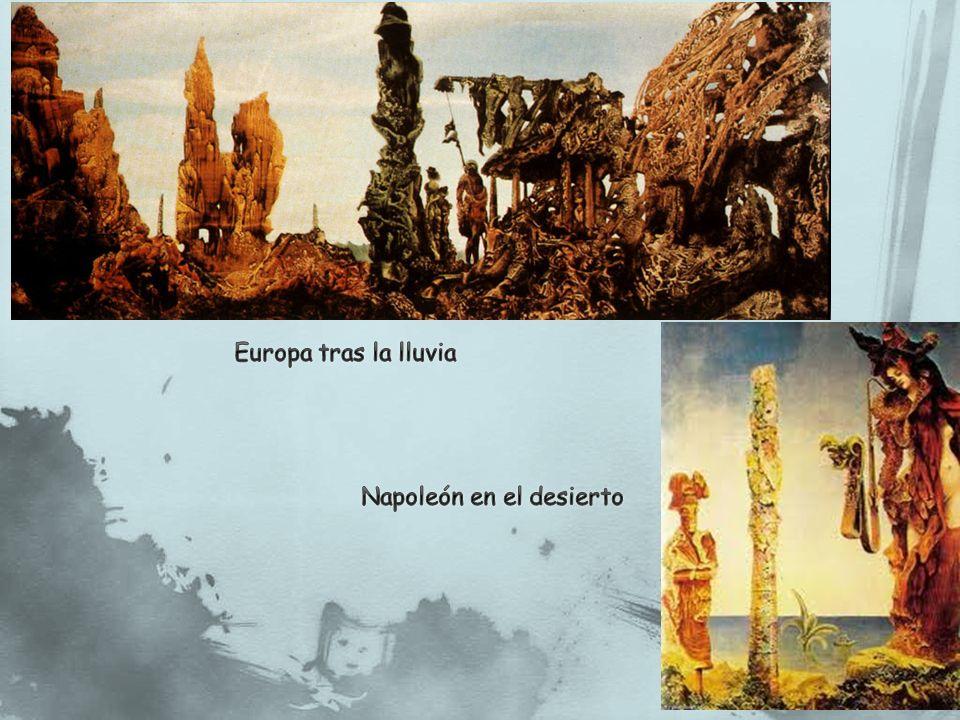 Europa tras la lluvia Napoleón en el desierto